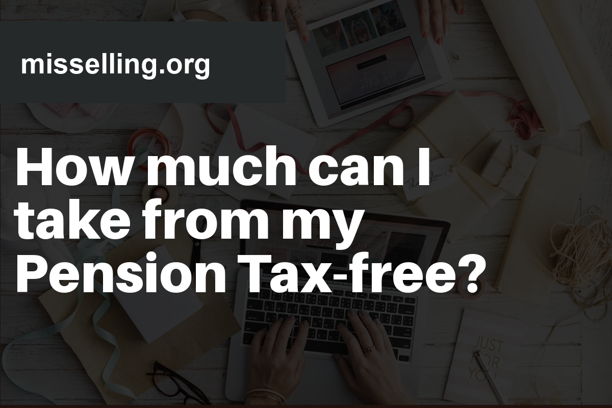 how much can i take from my pension tax free
