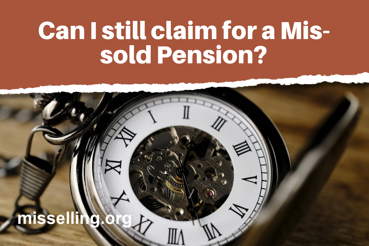 can i still claim for a mis-sold pension