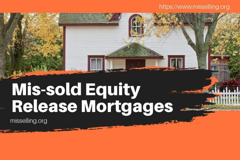 Mis-sold Equity Release Mortgages