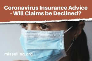 Coronavirus Covid-19 Insurance Advice - Will Claims be Declined?