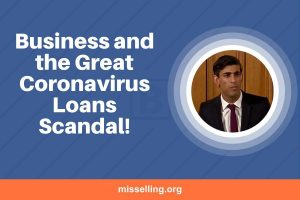 Business and the Great Coronavirus Loans Scandal!