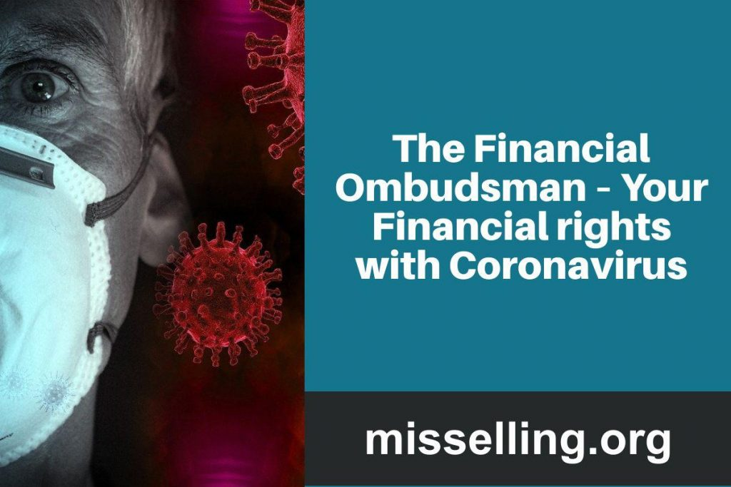 The Financial Ombudsman – Your Financial rights with Coronavirus