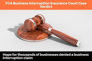 FCA Business Interruption Insurance claim