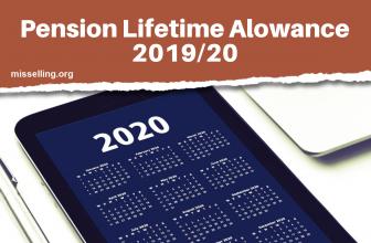 Pension Lifetime Allowance 2019/20