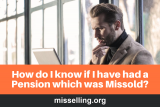 How do I know if I have had a Pension which was Missold?